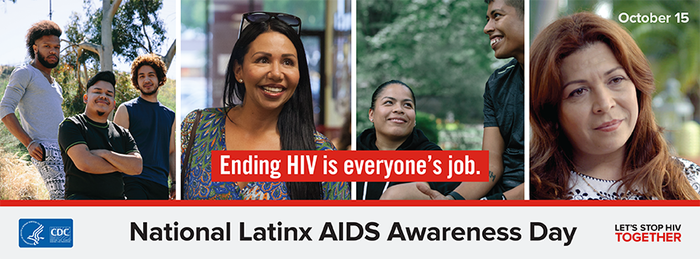 October 15 is National Latinx AIDS Awareness Day